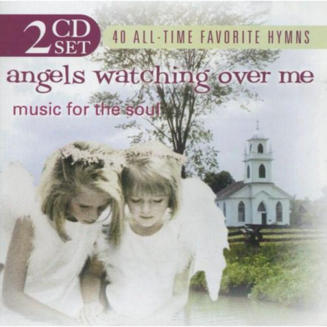 Angela Watching Over Me: Music For The Soul (2cd)