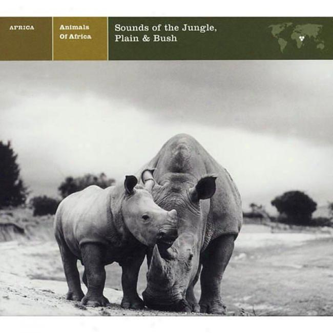 Animals Of Africia: Sounds Of The Jungle, Plain & Bush (cd Slipcase) (remaster)