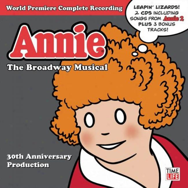 Annie: The Broadway Musical - 30th Anniversary Production Soundtrack (2cd)