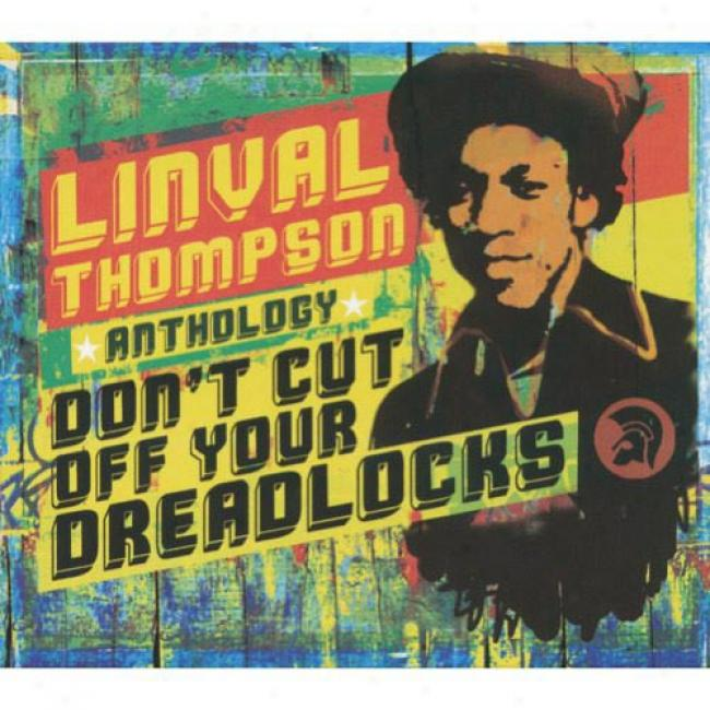 Anthology: Don't Cut Off Your Dreadlocks (2cd) (cd Slipcase) (remaster)