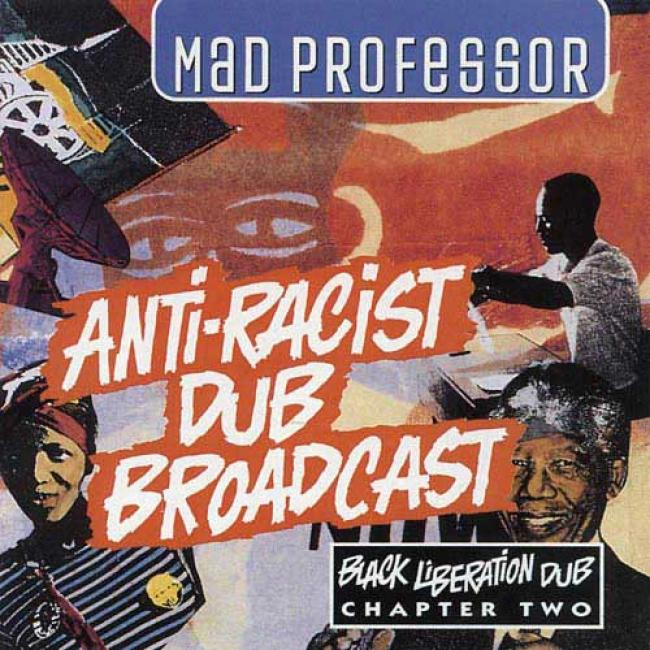 Anti-racist Dub Broadcast: Black Liberation D8b, Vol.2