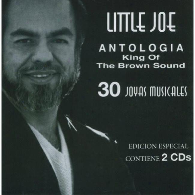 Antologia: King Of The Brown Sound (special Edition) (2cd) (remaster)