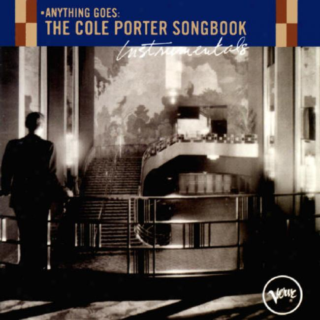 Anything Goes: The Cole Door-keeper Songbook Instrumentals