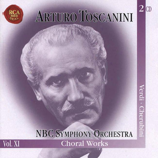 Arturo Toscanini: The Immortal Verdi Cherubini