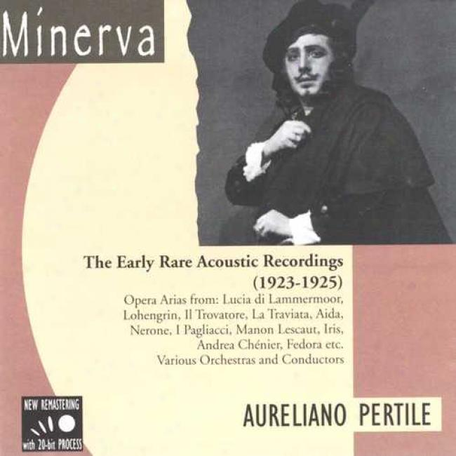 Aureliano Pertile: Early Rare Acoustic Recordings 1923-1925