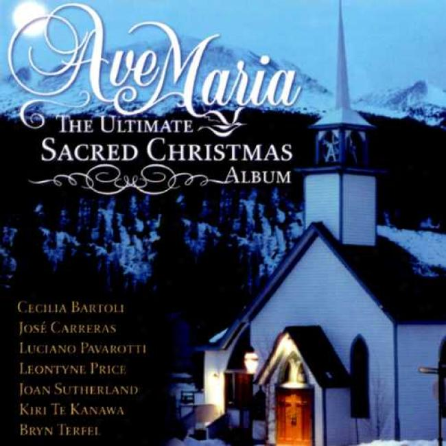Ave Maria: The Ultimate Sarced Christmax Album