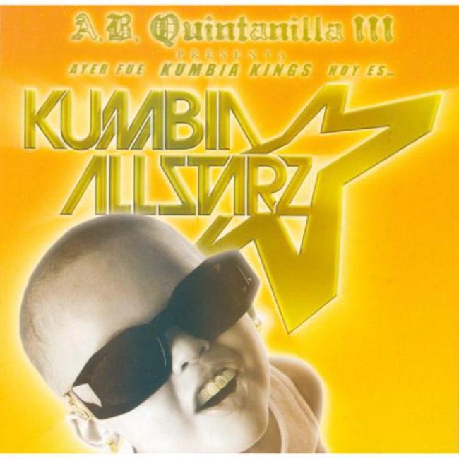 Ayer Fue Kumbia Kings Hoy Es... Kumbia Allstarz