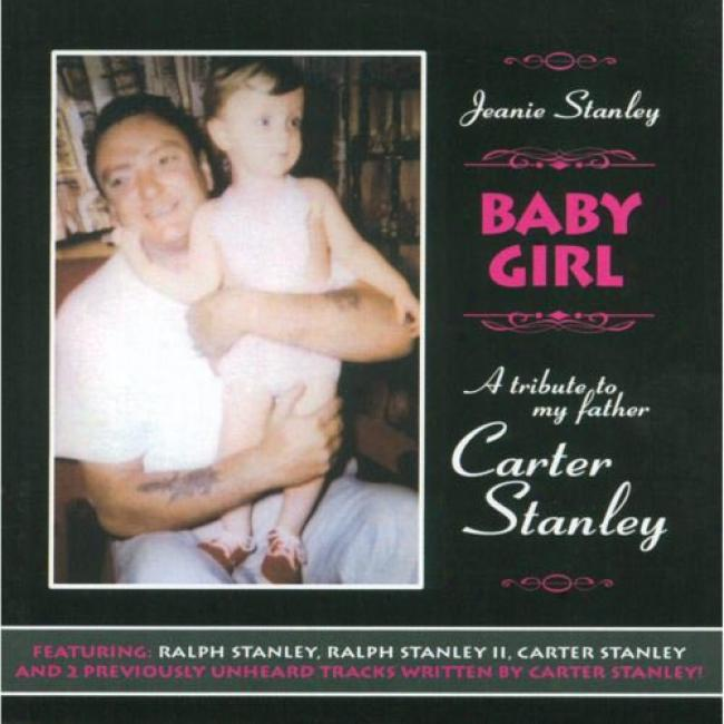 Baby Girl: A Tribute To My Father, Carter Stanley
