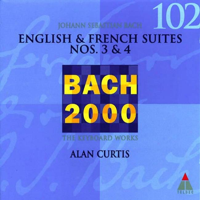 Bach 2000, Vol.102: English & French Suites Nos.3 & 4 (remaster)