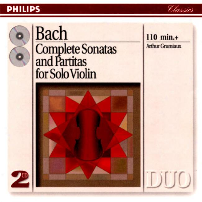 Bach: Complete Sonatas Amd Partitas For Solo Violin
