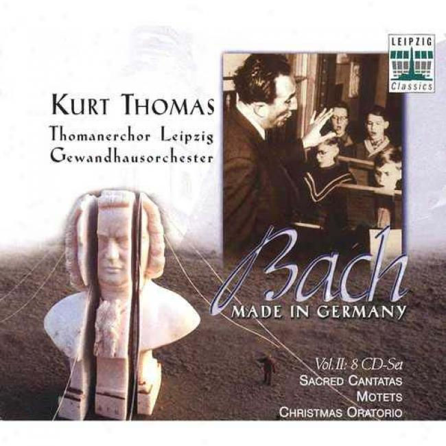 Bach: Made In Germany Vol. 2 - Sacred Cantatas - Motets - Christmas Oratorio