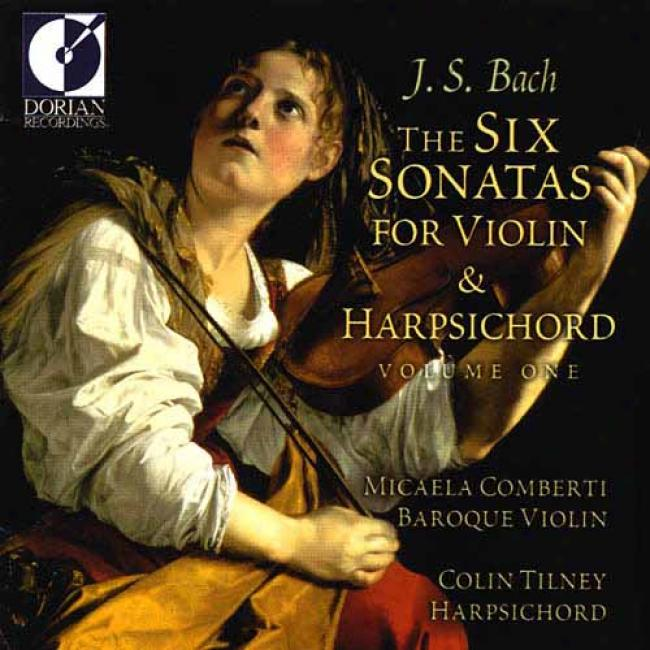 Bach: The Six Sonatas Fkr Violin & Harpsichord Vol.1
