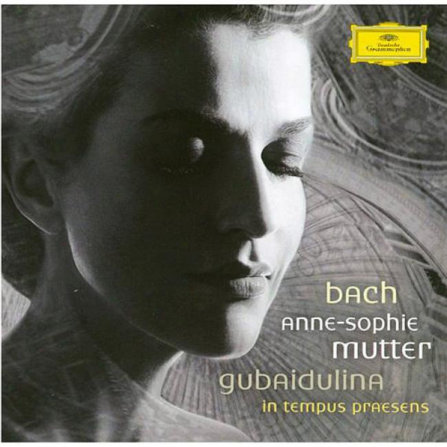 Bach: Violin Concertos/gubaidulina: In Tempus Praesens