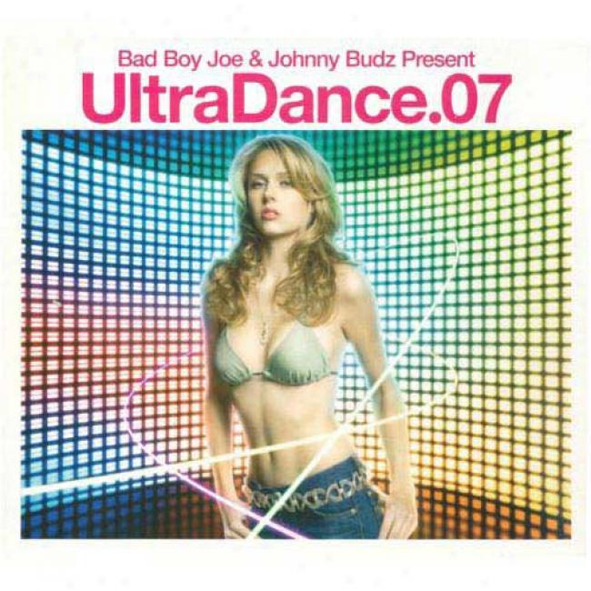 Bad Lad Joe & Johnny Budz Preseng: Ultra Dance.07 (2cd) (cd Slipcase)