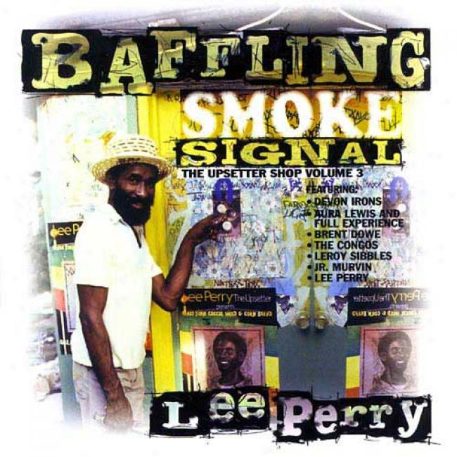 Baffling Smoke Signal: The Upsetter Shop, Vol.3