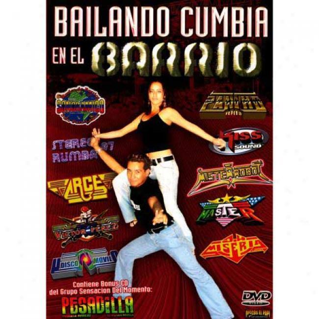 Bailando Cumbia En El Barrio (Melody Dvd) (amaray Case)