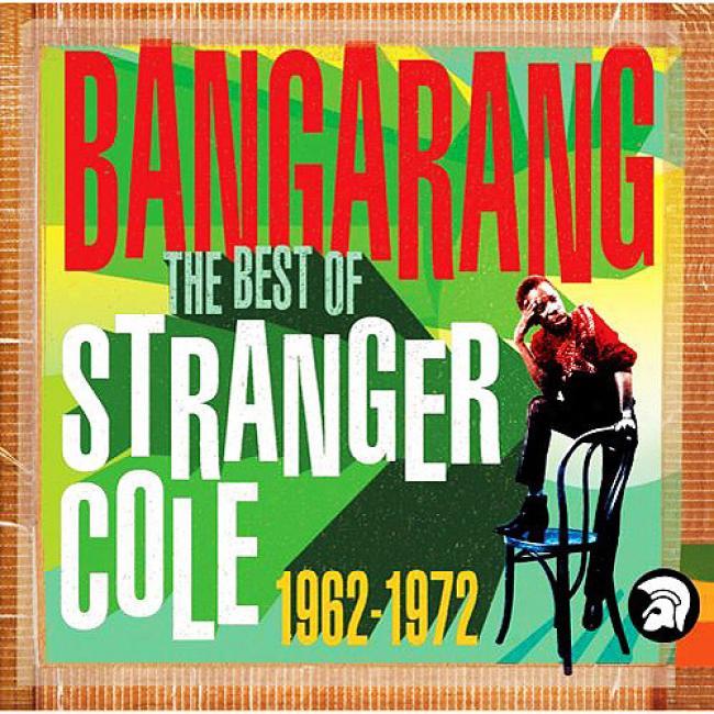 Bangarang: The Best Of Stranger Cole 1962-1972 (2cd) (cd Slipcase) (remaster)
