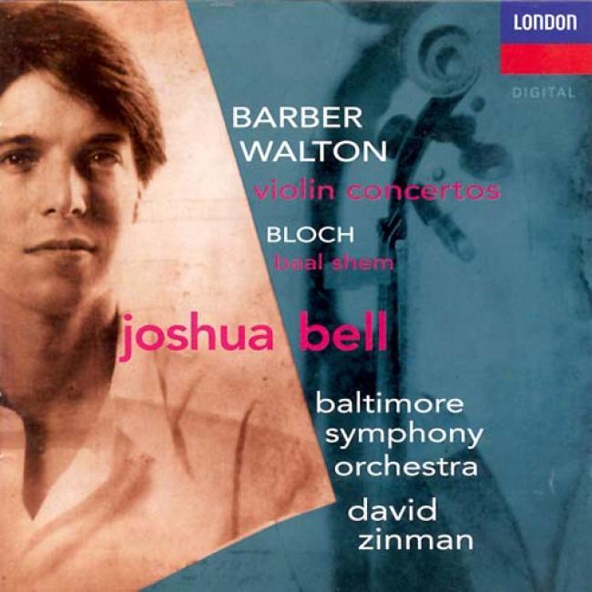 Barber, Walton: Violin Concertos/bell, Zinman, Baltijore