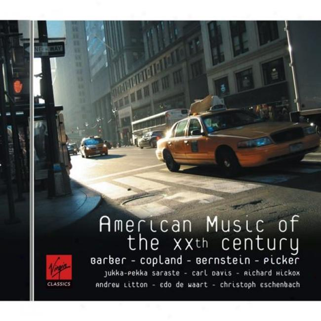 Barber/copeland: American Music Of The Xxth Century