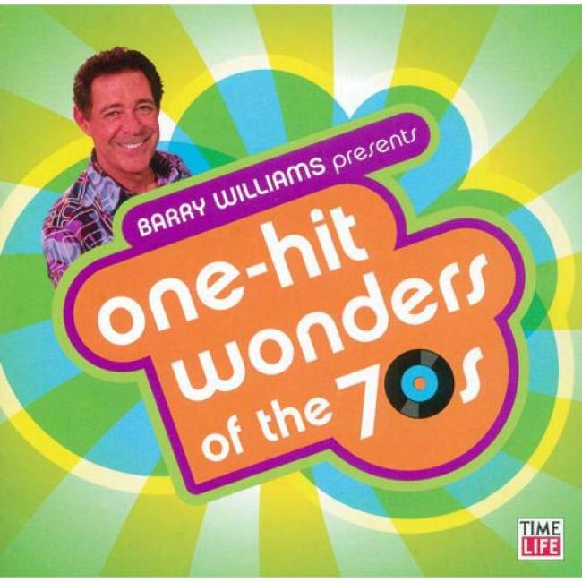 Barry Williams Presents: One Hit Wonders Of The 70s