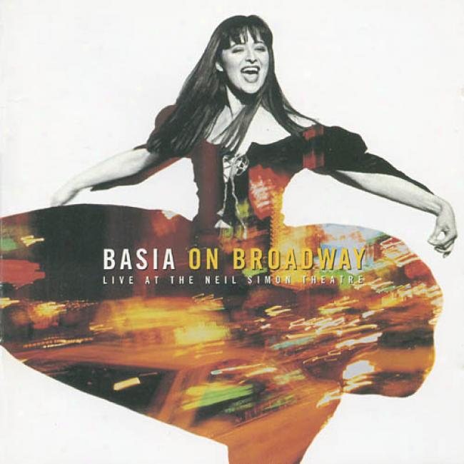 Basia On Broadway: Live At The Neil Simon Theatre