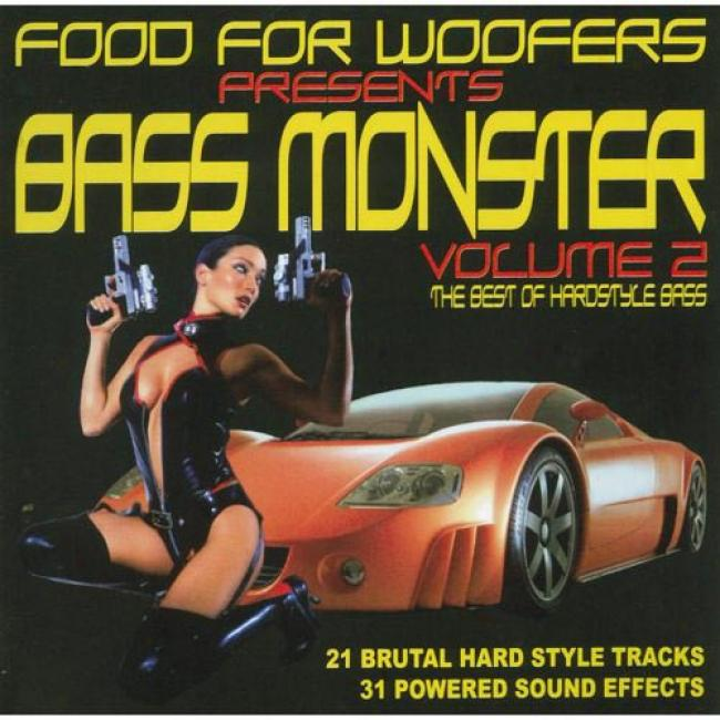 Bass Monster, Vol.2: The Best Of Hardstyle Bass