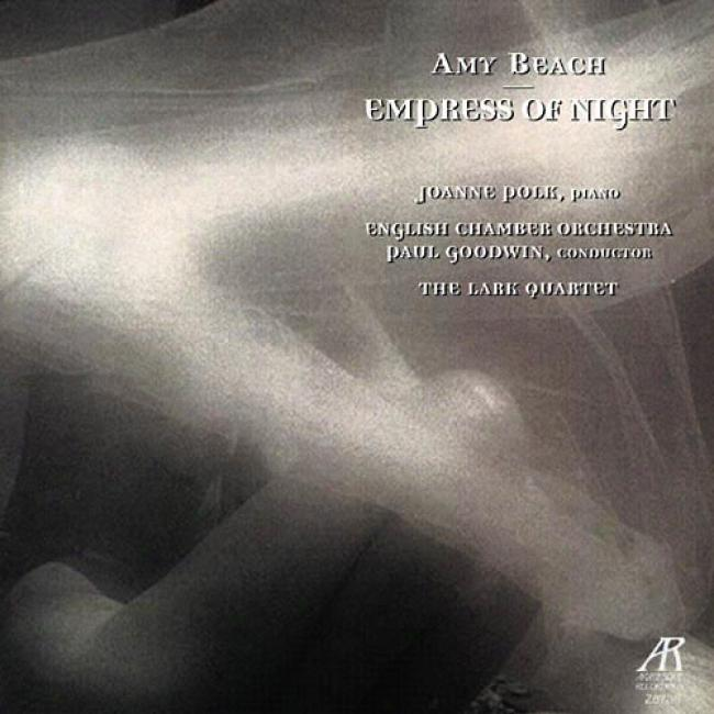 Beach: Empress Of Night - The Piano Works Series, Vol.4