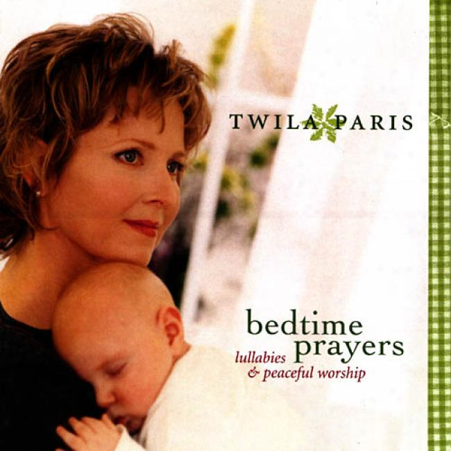 Bedtime Prayers: Lullabies And Peaceful Worship