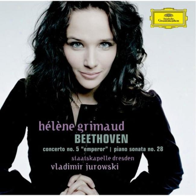 Beethhoven: Concerto No.5 Emperor/piano Concerto No.28