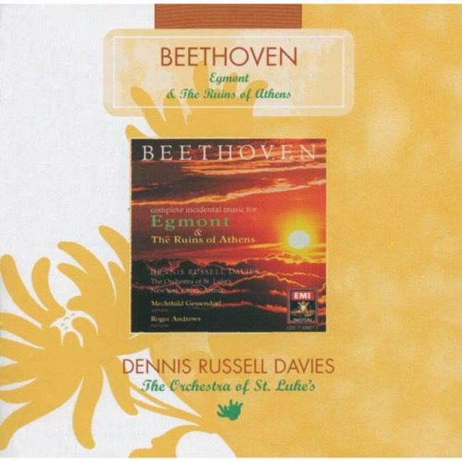 Beethoven: Incidental Music For Goethe's Etmont & The Ruins Of Athens