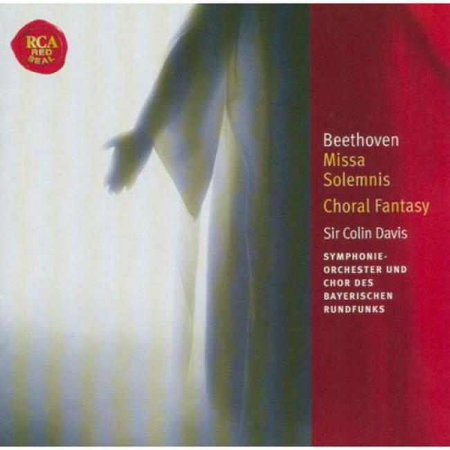 Beetthoven: Missa Solemnis/choral Fantasy (2cd)