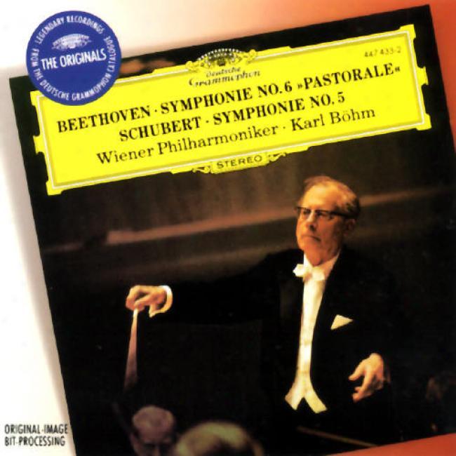 Beethoven Symphonie No. 6/schubert: Symphonie No. 5