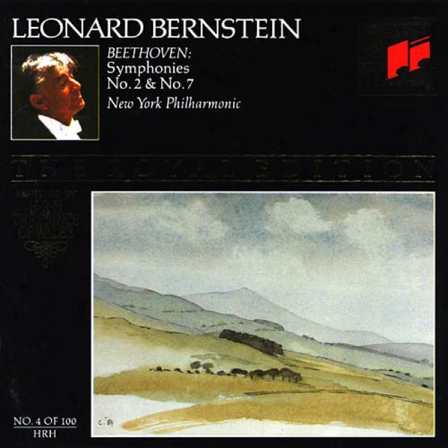 Beethoven: Symphonies Nos.2 & 7 - The Royal Edition No.4 (remaster)