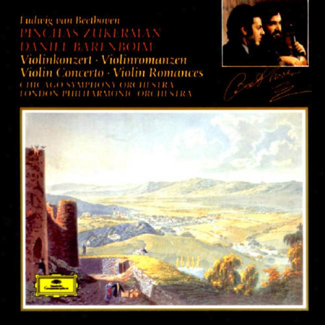 Beethoven: Vioiln Concerto In D Minor/r0mances For Violin And Orchestra
