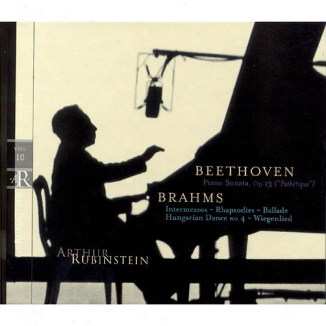 Beethoven/brahms: The Rubinstein Collection Vol.10