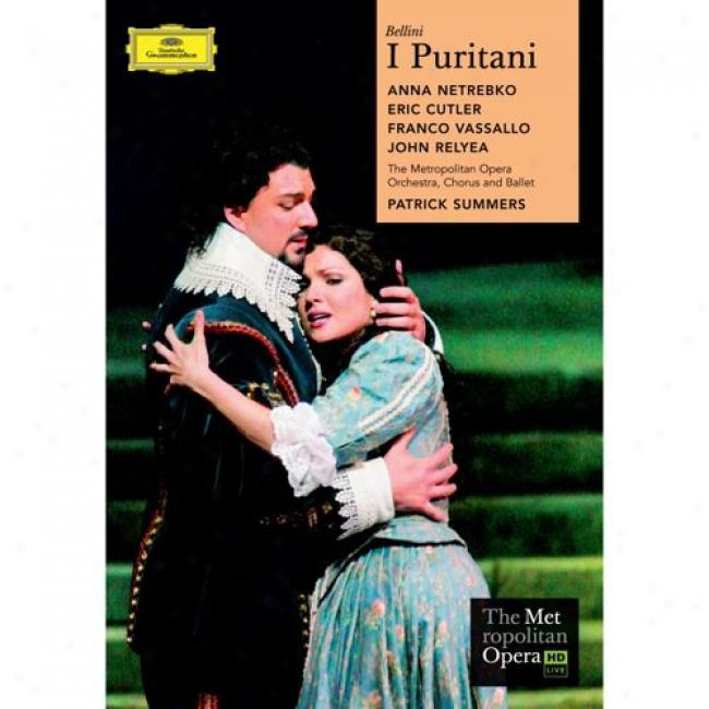 Bellini: I Puritani (2 Discs Music Dvd) (amaray Case)