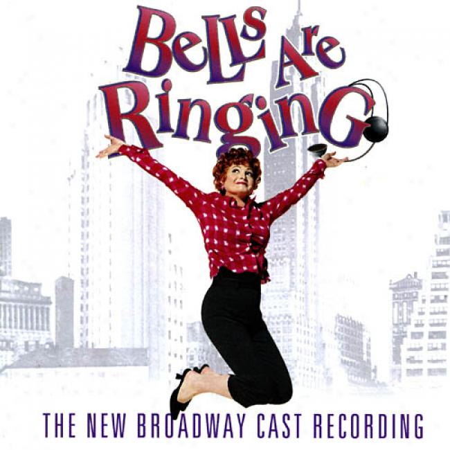 Bells Are Ringing (2001 Broadway Revival Cast)
