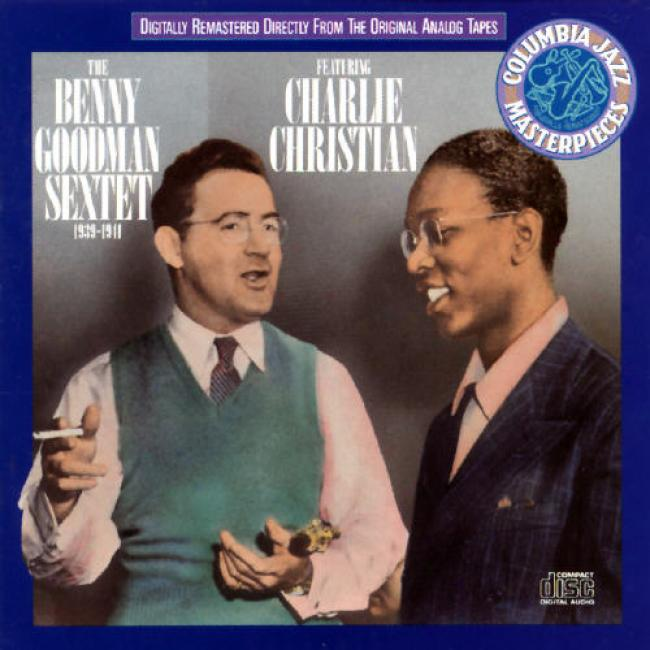 Bneny Goodman Sextet Featuring Charlie Christian (1939-1941) (remaster)