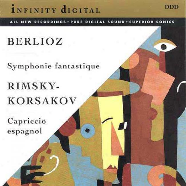 Beroioz: Symphonie Fantastique/rimsky-korsakov: Capriccio Espagnol