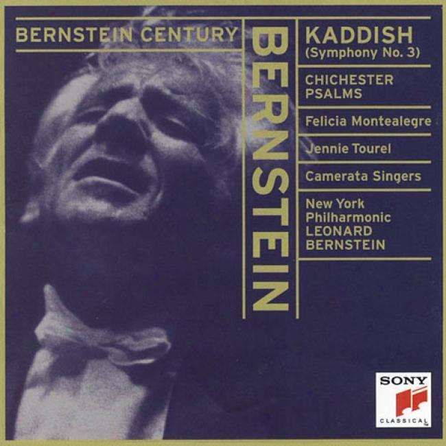 Bernstein: Kaddish Symphony - Chichester Psalms
