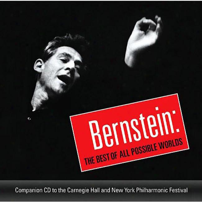 Bernstein: The Best Of All Possible Worlds (2cd)