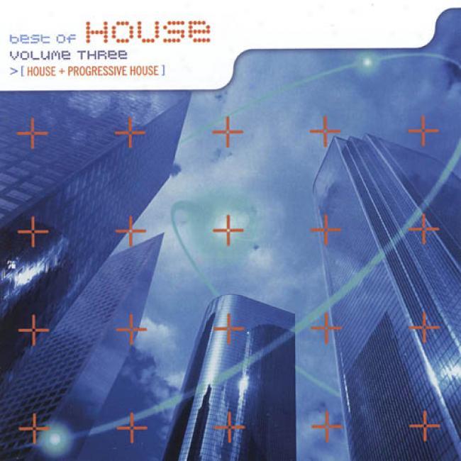 Best Of House, Vol.33: House & Progressive House