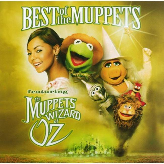 Best Of The Muppets Featuring The Muppets' Wizard Of Oz Soundtrack