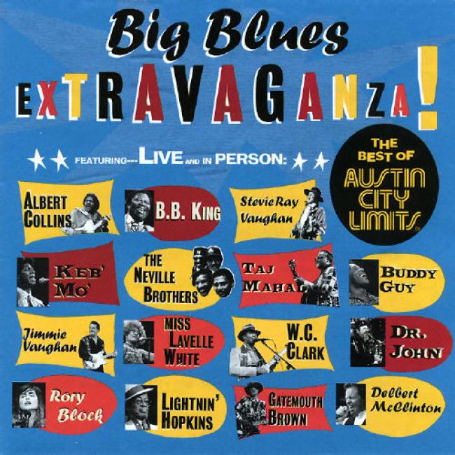 Big Blues Extravaganza! The Best Of Austin City Limits