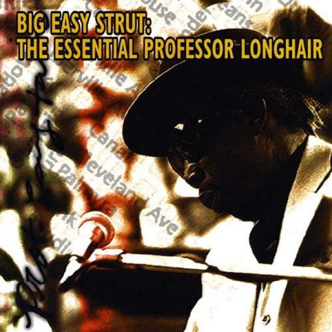 Big Easy Strut: The Essential Professsor Longhair