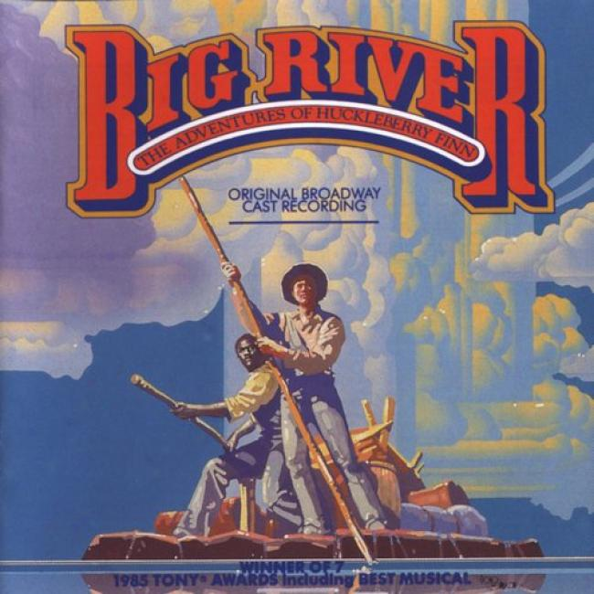 Big River: hTe Adventures Of Huckleberry Finn Soundtrack