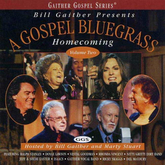 Bill Gaither Presents: A Gospel Bluegrass Homecoming, Vol.2