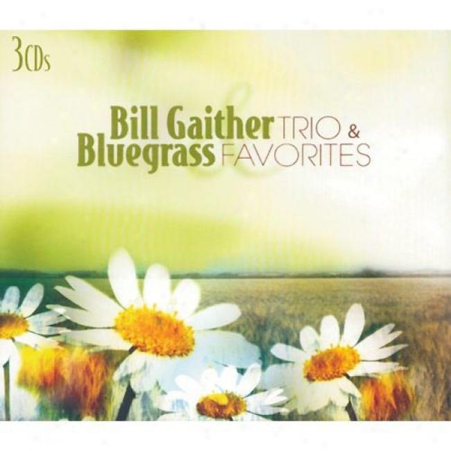 Account Gaither Trio & Bluegrass Favorites (3 Disc Box Set)