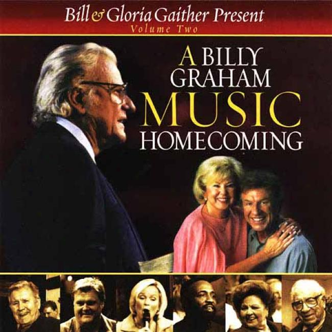 Bill & Gloria Gaither Present: A Billy Graham Music Homecoming, Vol.2