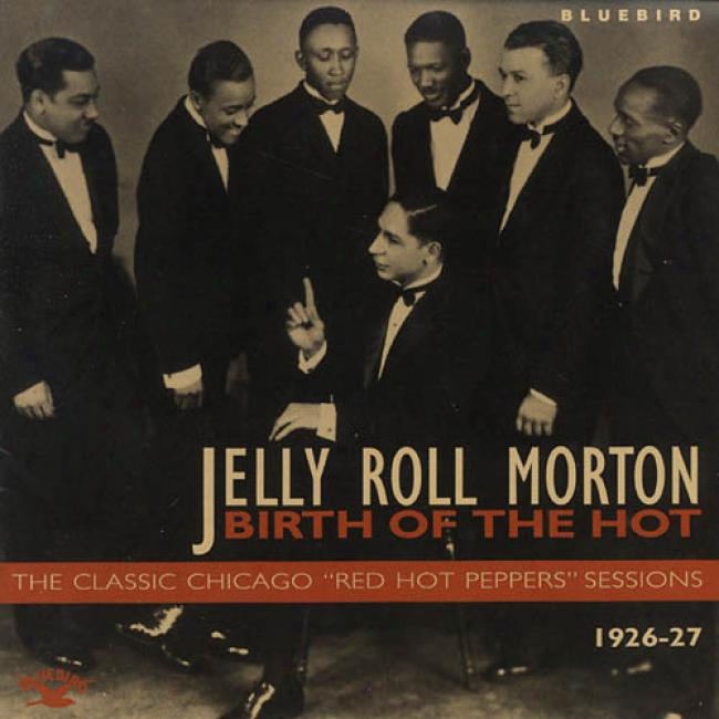 Birth Of The Hot: The Classic Chicago